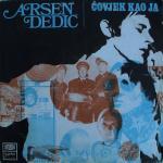 Arsen Dedic - 1969 Covjek kao ja