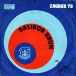 Dalibor Brun - 1973 Odkad si tudja zena