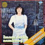 Dragana Mirkovic - Diskografija 14364661_Dragana_Mirkovic_1984_Imam_decka_nemirnog